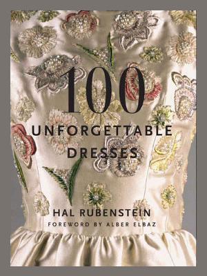 100 Unforgettable Dresses