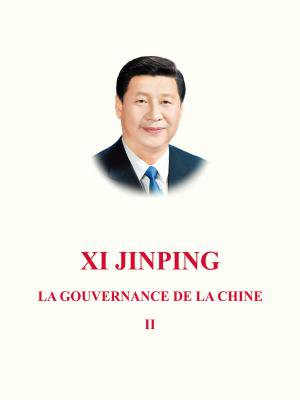 XI JINPING : La gouvernance de la Chine (Ⅱ)