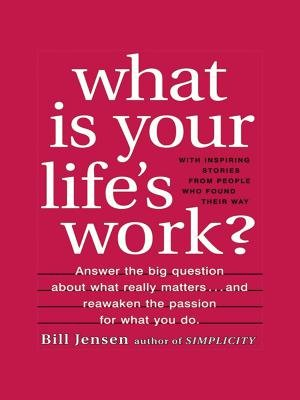 What is Your Lifes Work?