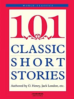 经典短篇小说101篇(英文原版)