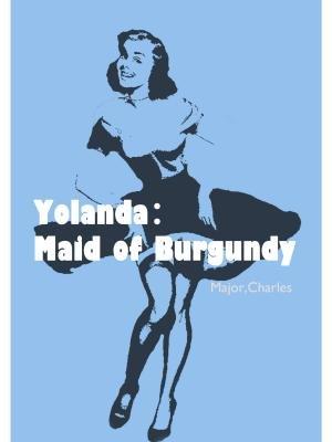 Yolanda:Maid of Burgundy
