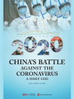 CHINA'S BATTLE AGAINST THE CORONAVIRUS: A DAILY LOG