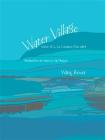 WATER VILLAGE(漫水--英文版)