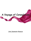 A Voyage of Consolation(being in the nature of a sequel to the experiences of An American girl in